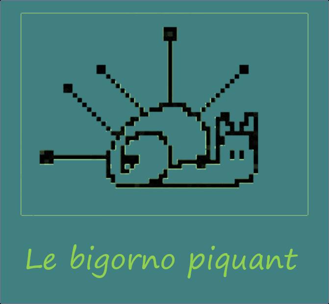 Le Bigorno piquant